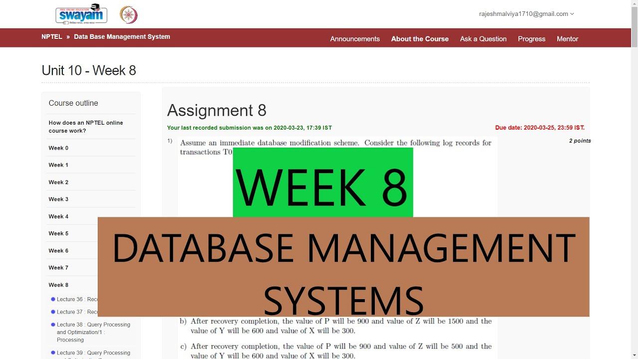 Week 8 Nptel    Database Management Systems (Dbms) Assignment  Answers/solutions (2020) regarding Er Diagram Nptel