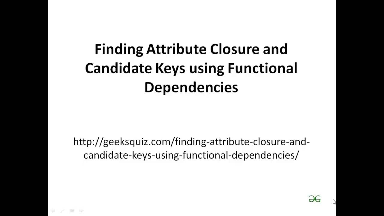Finding Attribute Closure And Candidate Keys Using