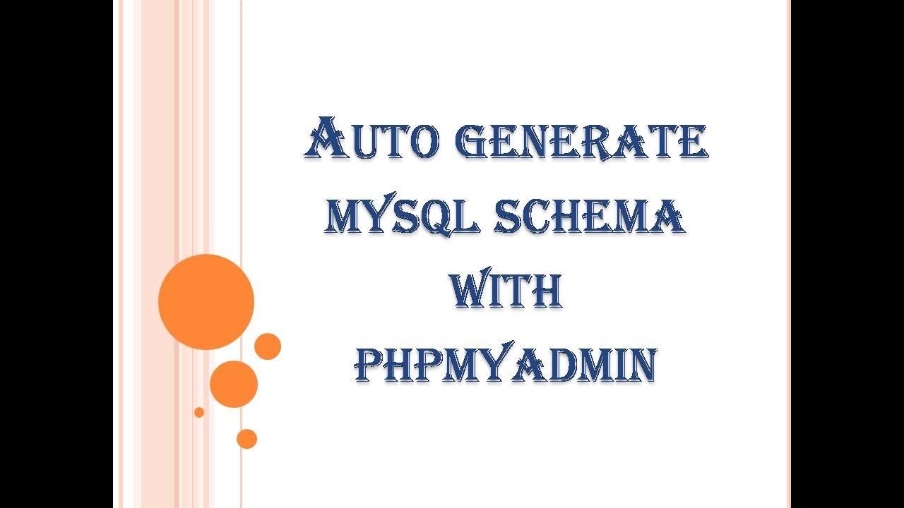 Generate Mysql Schema With Phpmyadmin