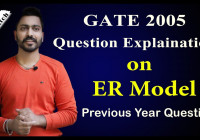 Lec-18: Gate 2005 Question Explaintion On Er Model with Er Diagram Gate Questions